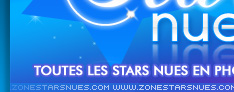 Acceuil de Zone Stars Nues